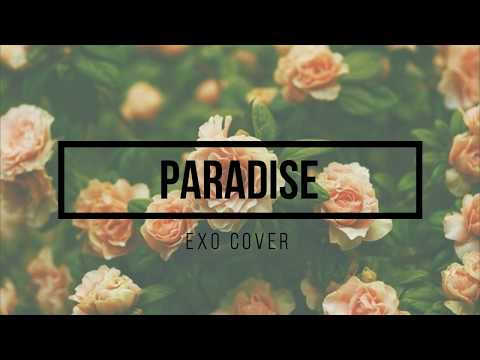 Paradise- EXO Cover (Boys Over Flowers) Sub Esp