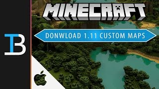 How to Install Custom Maps in Minecraft 1.11 on a Mac (Get Adventure Maps for Minecraft 1.11)