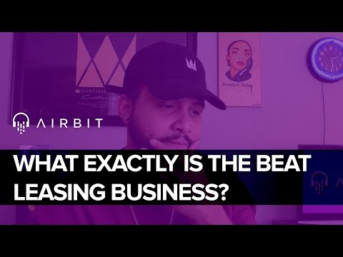 What Exactly Is The Beat Leasing Business