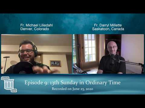 Homily Chat Episode #9 (June 25, 2020): 13th Sunday in Ordinary Time