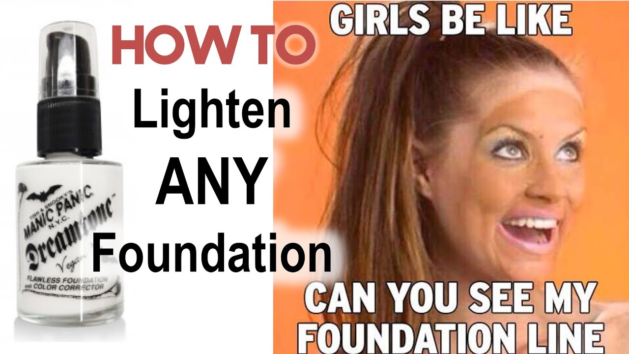 How to lighten your foundation?