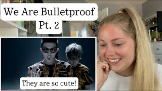 """First Time Reaction to """"We Are Bulletproof Pt. 2"""" by BTS!"""