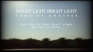 Bright Light Bright Light