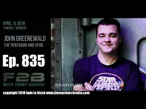 Ep. 835 FADE to BLACK Jimmy Church w/ John Greenewald : Black Vault TTSA Report : LIVE