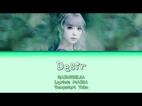 GARNiDELiA - Desir Lyrics (Eng/Rom/Kana)