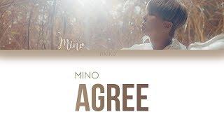 MINO - 'Agree (암)' Lyrics (Han | Rom | Eng)