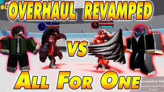 Overhaul Revamped VS All For One | Boku No Roblox Remastered