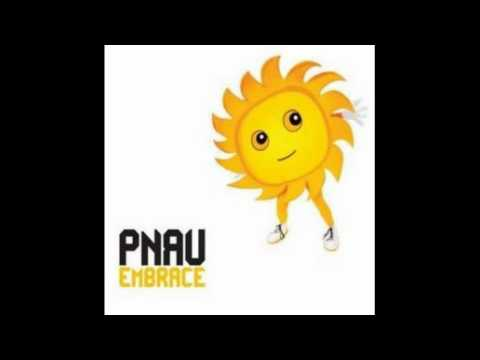 Embrace Album Version  Pnau  Embrace