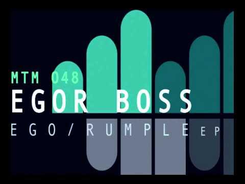 Egor Boss - Ego (Original Mix) [MTM048]