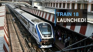 Train 18 launched! 20 mind-blowing facts about engine-less Vande Bharat Express