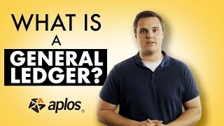 Aplos Academy - What is a General Ledger