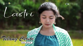 Download Lagu Lagu buat istri perantau_TELANG CERITE_LASTRI ( Official Music video ) mp3