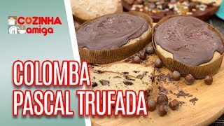 Colomba Pascal Trufada - Gabriel Barone | Cozinha Amiga (26/03/19)