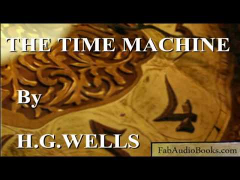 audiobook - THE TIME MACHINE by H  G  Wells p1