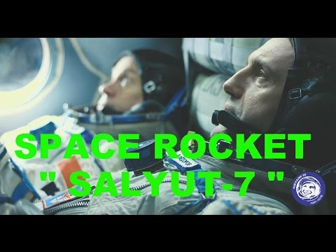 RUSSIA . . Salyut 7. The story of a feat . Rescue the space station .
