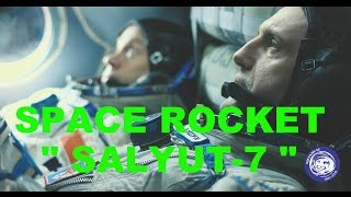 RUSSIA . Trailer. Salyut 7. The Story Of A Feat . Rescue The Space Station .