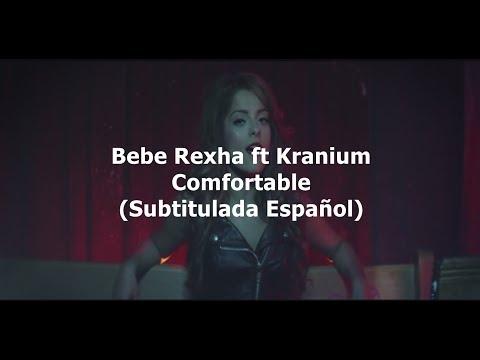 Bebe Rexha - Comfortable (Subtitulada Español) Ft Kranium