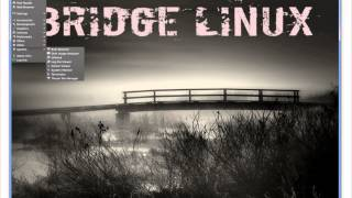 Bridge Linux 2012.8 Xfce Presentation