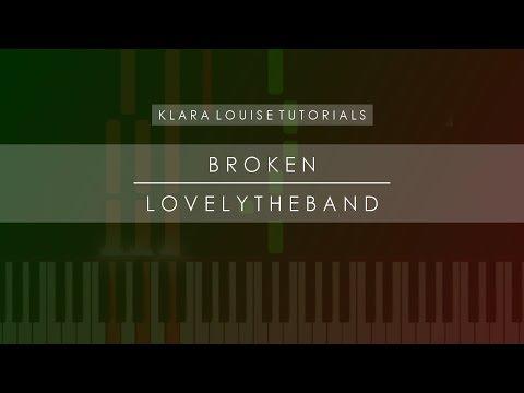 BROKEN | Lovelytheband Piano Tutorial