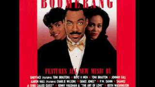 Boomerang Soundtrack - Love Should Have Brought You Home