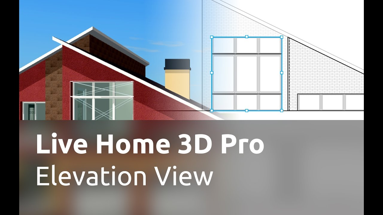 Live Home 3d Pro For Mac Tutorials Elevation View Youtube