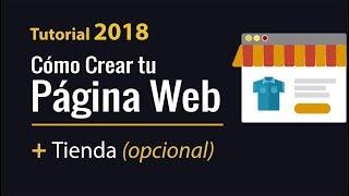 Cómo Crear tu Pagina Web + Tienda Virtual (El Mejor Tutorial en Español)