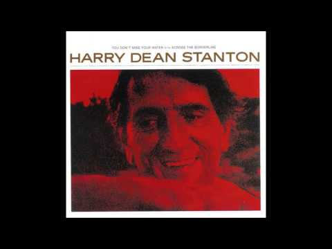 Harry Dean Stanton   Across the Borderline