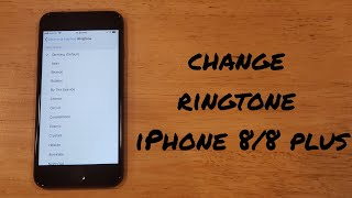 How to change the ringtone on iphone 8, and other iphones.