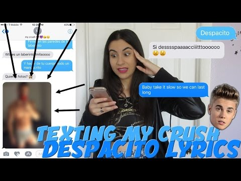"TEXTING MY CRUSH ""DESPACITO"" JUSTIN BIEBER REMIX LYRICS (texteando letras) 