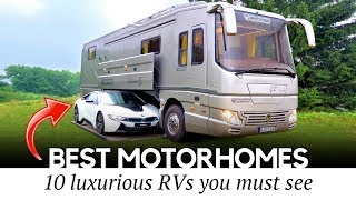 10 BEST Motorhomes aฑd Luxury RVs that Only Rich Can Afford (2019 Edition)