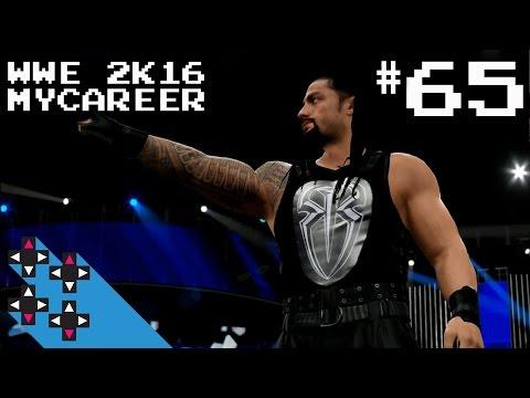 WWE 2K16 MyCareer Part 65: Roman Reigns wants some! — UpUpDownDown Streams
