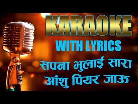SAPANA BHULAI SAARA KARAOKE WITH LYRICS || NEPALI MUSIC TRACK