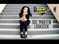 Lookbook 2017 | How I Style Doc Martens