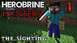 The Herobrine Sighting | Herobrine Hunters - Ep 1