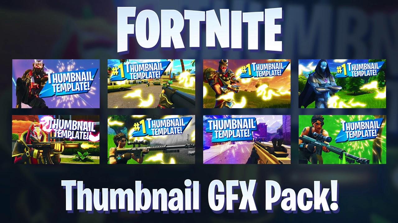 NEW FORTNITE THUMBNAIL GFX PACK TEMPLATE! - (New FREE Fortnite GFX  Thumbnail Template!)