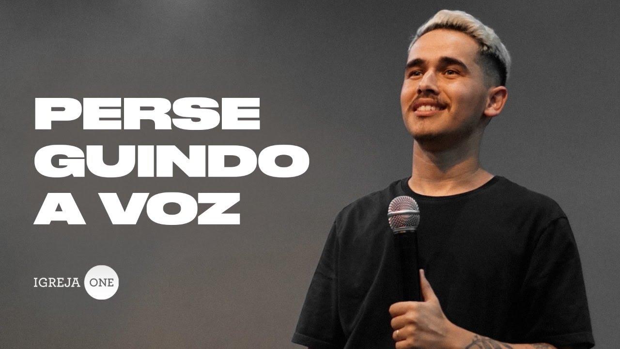 PERSEGUINDO A VOZ | ALESSANDRO VILAS BOAS