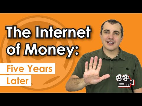 The Internet of Money: Five Years Later