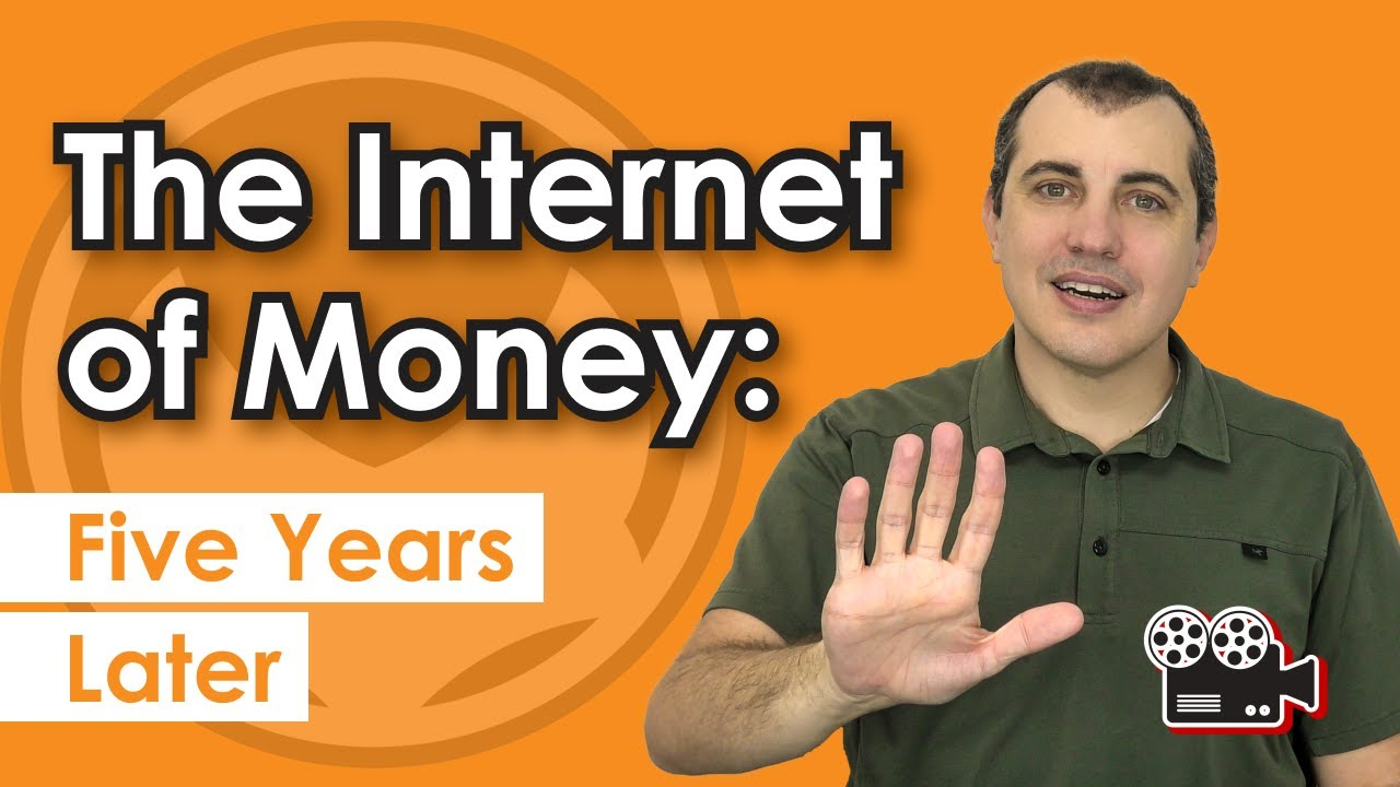 Andreas M. Antonopoulos | The Internet of Money | Five Years Later