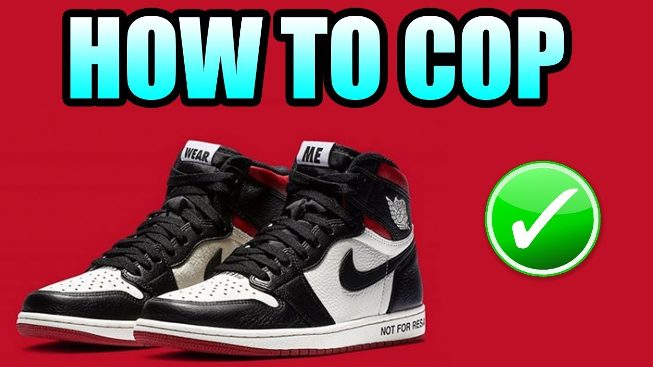 60dec57b6c8877 How To Get The Jordan 1 NOT FOR RESALE