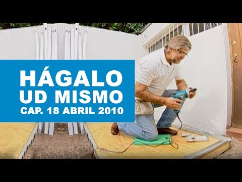 H galo usted mismo programa 18 de abril 2010 youtube for Bodegas de jardin chile