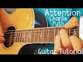 Attention Guitar Tutorial by Charlie Puth // Attention Guitar Lesson!