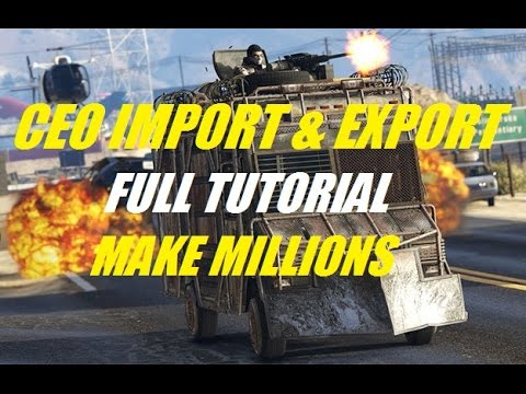 GTA ONLINE ***IMPORT/EXPORT TUTORIAL*** HOW TO MAKE MILLIONS WITH THE IMPORT EXPORT DLC!!!