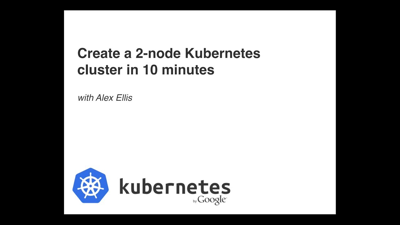 Create a 2-node Kubernetes cluster in 10 minutes