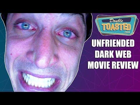 UNFRIENDED DARK WEB MOVIE REVIEW 2018