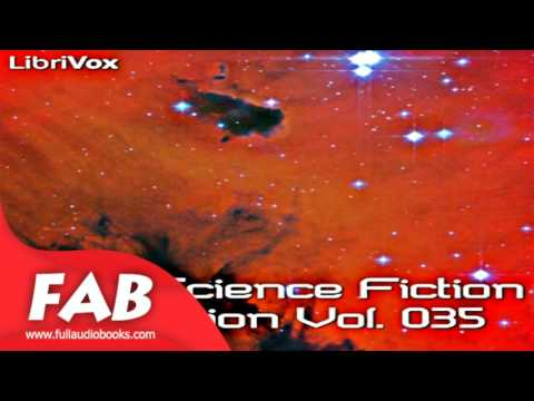 Short Science Fiction Collection 35 Full Audiobook by Science Fiction, Short Stories Audiobook