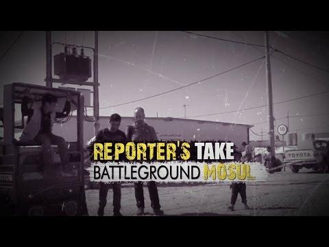 Reporter's take on Battleground Mosul