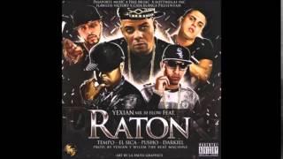 Yexian Ft Tempo ,El Sica, Pusho y Darkiel - Raton