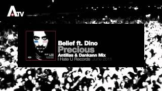 Belief feat. Dino - Precious (Antillas & Dankann Mix)