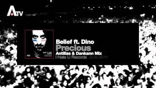 Belief feat. Dino - Precious (Antillas & Dankann Mix)