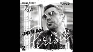 Jovan Perisic - Snaga ljubavi - (audio) - 2016 Grand Production HD